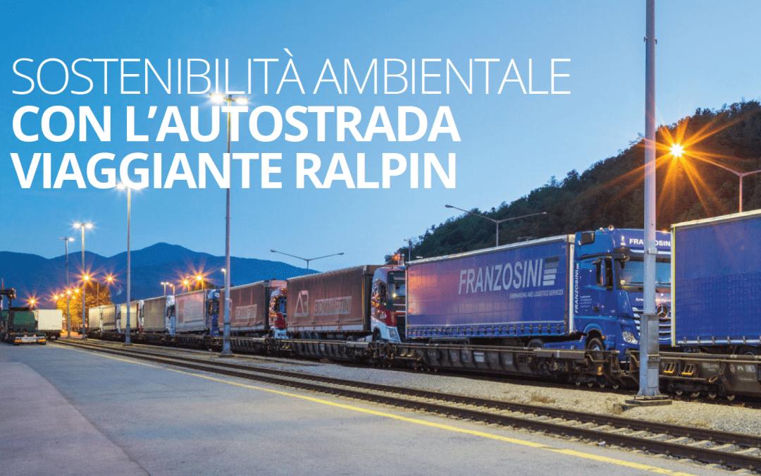 SOSTENIBILITÀ AMBIENTALE CON L'AUTOSTRADA VIAGGIANTE RALPIN